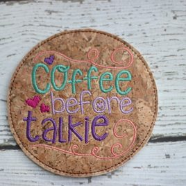 Coffee before Talkie, COASTER, Embroidery Design, Digital File