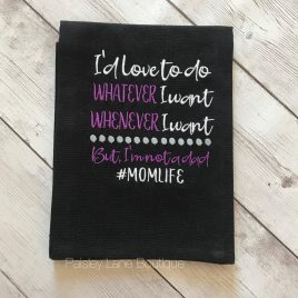 Whatever Whenever Momlife, Satin Stitches, Embroidery Design, Digital File