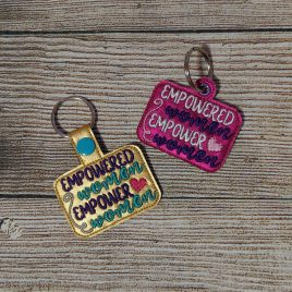 Empowered Women Eyelet Fob, Key fob, Embroidery Design, Digital File
