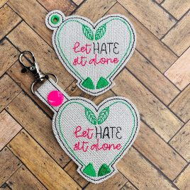 Let Hate Sit Alone, Keyfobs, Embroidery Design, Digital File