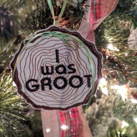 I was Groot Ornament, Embroidery Design, Digital File