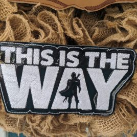 This Is The Way Giant Feltie, Embroidery Design, Digital File