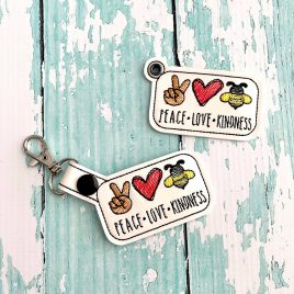 Peace Love Kindness, Keyfobs, Embroidery Design, Digital File